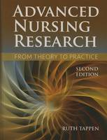 Tappen, Ruth M. - Advanced Nursing Research: From Theory to Practice - 9781284048308 - V9781284048308