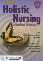 Dossey, Barbara Montgomery, Keegan, Lynn, Barrere, Cynthia C., Blaszko Helming, Mary A. - Holistic Nursing: A Handbook for Practice - 9781284072679 - V9781284072679
