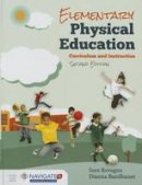 Rovegno, Inez, Bandhauer, Dianna - Elementary Physical Education - 9781284077988 - V9781284077988