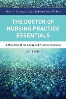 Zaccagnini, Mary, White, Kathryn - The Doctor Of Nursing Practice Essentials - 9781284079708 - V9781284079708