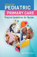 Richardson, Beth - Pediatric Primary Care: Practice Guidelines for Nurses - 9781284093100 - V9781284093100