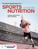 Fink, Heather Hedrick, Mikesky, Alan E. - Practical Applications In Sports Nutrition - 9781284101393 - V9781284101393