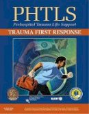 NAEMT - PHTLS Trauma First Response - 9781284101515 - V9781284101515