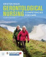 Mauk, Kristen L. - Gerontological Nursing Competencies For Care - 9781284104479 - V9781284104479