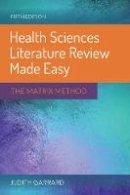 Garrard, Judith - Health Sciences Literature Review Made Easy: The Matrix Method - 9781284115192 - V9781284115192