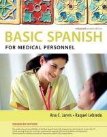 Jarvis, Ana C.; Lebredo, Raquel; Mena-Ayllon, Francisco - Spanish for Medical Personnel - 9781285052182 - V9781285052182