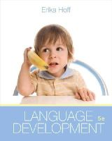 Hoff, Erika - Cengage Advantage Books: Language Development - 9781285062068 - V9781285062068