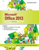 Beskeen, David; Friedrichsen, Lisa; Cram, Carol M.; Duffy, Jennifer; Wermers, Lynn - Microsoft Office 2013 - 9781285082257 - V9781285082257