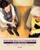 Shepard, David; Kottler, Jeffrey A. - Introduction to Counseling - 9781285084763 - V9781285084763
