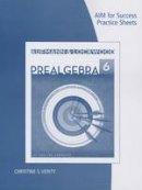 Aufmann, Richard N; Lockwood, Joanne S - Prealgebra, AIM for Success Practice Sheets - 9781285161525 - V9781285161525