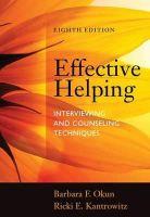 Okun, Barbara F, PhD; Kantrowitz, Ricki E - Effective Helping - 9781285161594 - V9781285161594