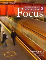 Gordon, Deborah, Blass, Laurie - Reading and Vocabulary Focus 2 - 9781285173313 - V9781285173313