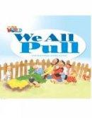 Crandall, Shin - Our World 1: We All Pull Reader - 9781285190631 - V9781285190631