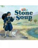 Crandall, Shin - Our World 2: Stone Soup Reader - 9781285190792 - V9781285190792