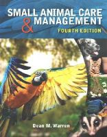 Warren, Dean M. - Small Animal Care and Management - 9781285425528 - V9781285425528