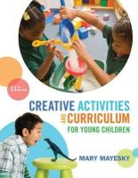 Mayesky, Mary - Creative Activities and Curriculum for Young Children - 9781285428178 - V9781285428178