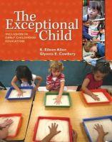 Cowdery, Glynnis Edwards; Allen, Eileen - The Exceptional Child - 9781285432373 - V9781285432373