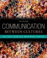 Samovar, Larry A., Porter, Richard E., McDaniel, Edwin R., Roy, Carolyn Sexton - Communication Between Cultures - 9781285444628 - V9781285444628