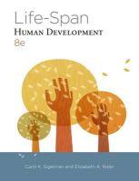 Sigelman, Carol K.; Rider, Elizabeth - Life-Span Human Development - 9781285454313 - V9781285454313