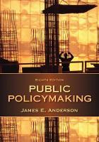Anderson, James E. - Public Policymaking - 9781285735283 - V9781285735283