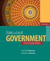 Bowman, Ann O'M.; Kearney, Richard C. - State and Local Government - 9781285737485 - V9781285737485