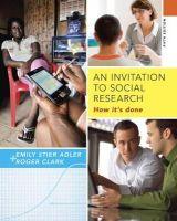 Clark, Roger; Adler, Emily - An Invitation to Social Research - 9781285746425 - V9781285746425