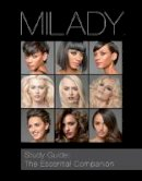 Milady - Study Guide: The Essential Companion for Milady Standard Cosmetology - 9781285769639 - V9781285769639