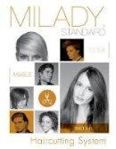 Milady - Milady Standard Haircutting System, Spiral bound Version - 9781285769707 - V9781285769707