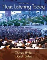 Hoffer, Charles, Bailey, Darrell - Music Listening Today (with Digital Music Download Printed Access Card for the 4 CD Set) - 9781285858128 - V9781285858128