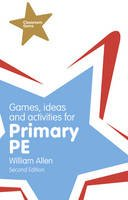 Allen, William - Games, Ideas and Activities for the Primary PE - 9781292001005 - V9781292001005