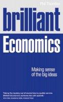 Thornton, Phil - Brilliant Economics - 9781292003030 - V9781292003030