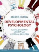 Gillibrand, Rachel, Lam, Virginia, O'Donnell, Victoria L. - Developmental Psychology - 9781292003085 - V9781292003085
