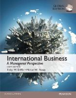 Mike W. Pustay, Ricky W. Griffin - International Business 8e By Griffin, Pustay 8th - 9781292018218 - V9781292018218