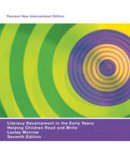 Morrow, Lesley Mandel - Literacy Development in the Early Years: Pearson New International Edition: Helping Children Read and Write - 9781292020099 - V9781292020099