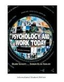 Schultz, Duane, Schultz, Sydney Ellen - Psychology and Work Today: Pearson New International Edition - 9781292021683 - V9781292021683