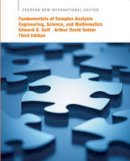 Saff, Edward B., Snider, Arthur David - Fundamentals of Complex Analysis with Applications to Engineering, Science, and Mathematics: Pearson New International Edition - 9781292023755 - V9781292023755
