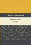 Zar, Jerrold H. - Biostatistical Analysis: Pearson New International Edition - 9781292024042 - V9781292024042