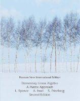 Spence, Lawrence E., Insel, Arnold J, Friedberg, Stephen H - Elementary Linear Algebra - 9781292025032 - V9781292025032