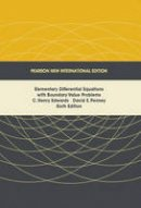 Edwards, C. Henry, Penney, David E. - Elementary Differential Equations with Boundary Value Problems: Pearson New International Edition - 9781292025339 - V9781292025339