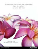 Nelson, Paul V. - Greenhouse Operation and Management: Pearson New International Edition - 9781292027685 - V9781292027685