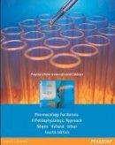 Adams, Michael Patrick; Holland, Leland N., Ph.D.; Urban, Carol - Pharmacology for Nurses - 9781292027876 - V9781292027876