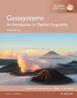 Christopherson, Robert - Geosystems: An Introduction to Physical Geography, Global Edition - 9781292057750 - V9781292057750