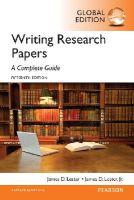 Lester Deceased, James D., Lester Jr., James D. - Writing Research Papers A Complete Guide, Global Edition - 9781292076898 - V9781292076898