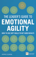 Fleming, Kerrie - The Leader's Guide to Emotional Agility (Emotional Intelligence) - 9781292083049 - V9781292083049