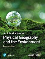 Holden, Joseph A. - An Introduction to Physical Geography and the Environment - 9781292083575 - V9781292083575