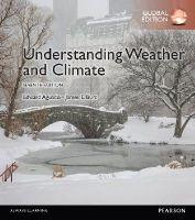 Edward Aguado and James E. Burt - Understanding Weather & Climate - 9781292087801 - V9781292087801