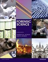 Jackson, Andrew R. W., Jackson, Julie M., Mountain, Harry, Brearley, Daniel - Forensic Science - 9781292088181 - V9781292088181