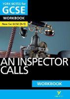 Green, Mary - An Inspector Calls: York Notes for GCSE Workbook: Grades 9-1 - 9781292100791 - V9781292100791