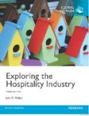 Walker, John R. - Exploring the Hospitality Industry - 9781292102801 - V9781292102801