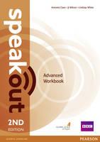 Clare, Antonia; Wilson, J. J.; Williams, Damian - Speakout Advanced Workbook Without Key - 9781292114231 - V9781292114231